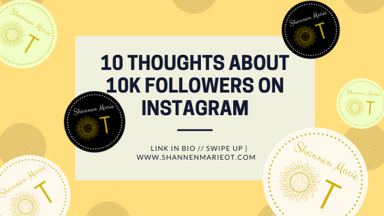 10 Thoughts about 10k followers on instagram